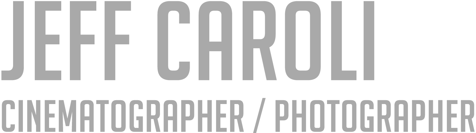 Jeff Caroli, Cinematographer / Photographer